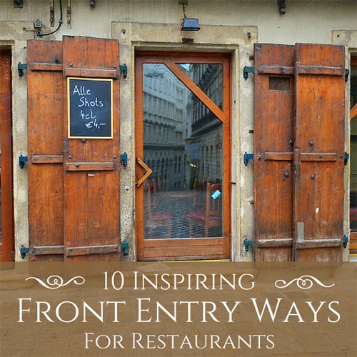 10 Inspiring Front Entry Ways For Restaurants Stovall Construction