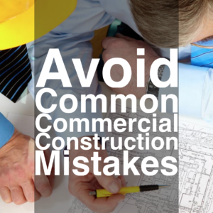 commercial-construction-mistakes