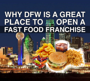 dfw fast food franchise