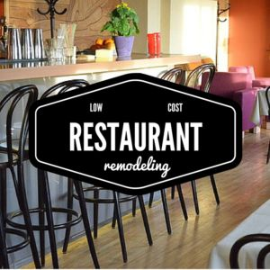 LowCost Restaurant Remodeling Ideas Stovall Construction - Restaurant table cost
